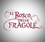Il Bosco delle Fragole Giovedi